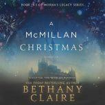 A McMillan Christmas A Scottish Time Travel Christmas Novella, Bethany Claire