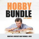 Hobby Bundle: 2 in 1 Bundle, Coin Collecting & Stamp Collecting, Martin D. Bresset
