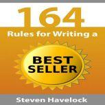 164 Rules for Writing a Best Seller, Steven Havelock