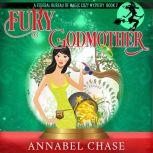 Fury Godmother, Annabel Chase
