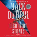 The Lightning Stones, Jack Du Brul