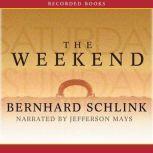 The Weekend, Bernard Schlink
