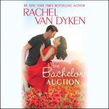 The Bachelor Auction, Rachel Van Dyken