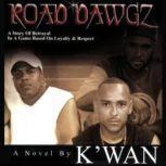 Road Dawgz, Kwan