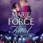 Fatal Accusation, Marie Force