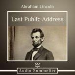 Last Public Address, Abraham Lincoln