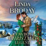 A Cowboy Christmas Legend, Linda Broday