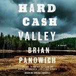 Hard Cash Valley A Novel, Brian Panowich