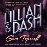 Lillian and Dash, Sam Toperoff