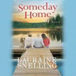 Someday Home, Lauraine Snelling