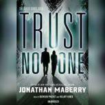Trust No One, Unknown