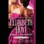 Thief of Shadows, Elizabeth Hoyt