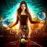 Elemental's Magic, The, Martha Carr/Michael Anderle