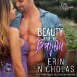 Beauty and the Bayou, Erin Nicholas