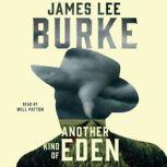 Another Kind of Eden, James Lee Burke