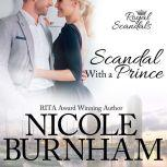 Scandal With a Prince, Nicole Burnham