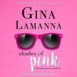 Shades of Pink, Gina LaManna