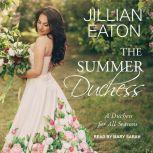 The Summer Duchess, Jillian Eaton