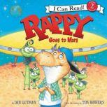 Rappy Goes to Mars, Dan Gutman