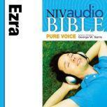 Pure Voice Audio Bible - New International Version, NIV (Narrated by George W. Sarris): (14) Ezra, Zondervan