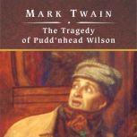 The Tragedy of Pudd'nhead Wilson, Mark Twain