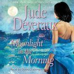 Moonlight in the Morning, Jude Deveraux