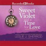 Sweet Violet and a Time for Love Book Four of the Sienna St. James, Leslie J. Sherrod