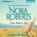 One Man's Art, Nora Roberts