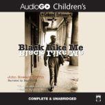 Black like Me, John Howard Griffin