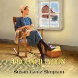 Reconciliation, The, Susan Lantz Simpson
