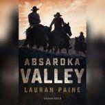 Absaroka Valley, Lauran Paine