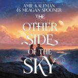 The Other Side of the Sky, Amie Kaufman