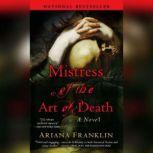 Mistress of the Art of Death, Ariana Franklin