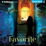 Favorite, Karen McQuestion