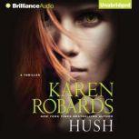 Hush, Karen Robards