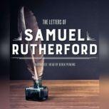 The Letters of Samuel Rutherford, Samuel Rutherford