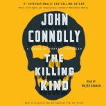 The Killing Kind A Charlie Parker Thriller, John Connolly