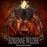 NOX, Adrienne Wilder