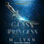 Glass Princess, M. Lynn