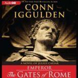 Emperor: The Gates of Rome, Conn Iggulden