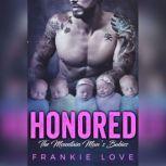 Honored, Frankie Love