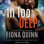 In Too Deep, Fiona Quinn