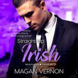 Straight Up Irish, Magan Vernon