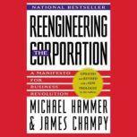 Reengineering the Corporation, Michael Hammer