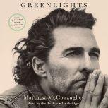 Greenlights, Matthew McConaughey