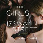 The Girls at 17 Swann Street A Novel, Yara Zgheib