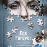 Fox Forever The Jenna Fox Chronicles, Mary E. Pearson