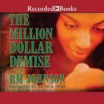 The Million Dollar Demise, Rm Johnson