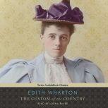 The Custom of the Country, Edith Wharton