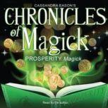 Chronicles of Magick: Prosperity Magick, Cassandra Eason
